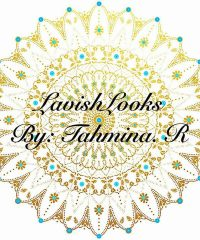 Lavish Looks by Tahmina r