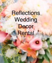 Reflections Wedding Decor Rental